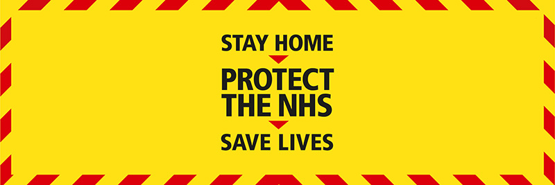 Government stay home protect the NHS banner